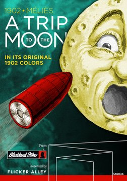 A Trip to the Moon - In Its Original 1902 Colors/The Extraordinary Voyage
