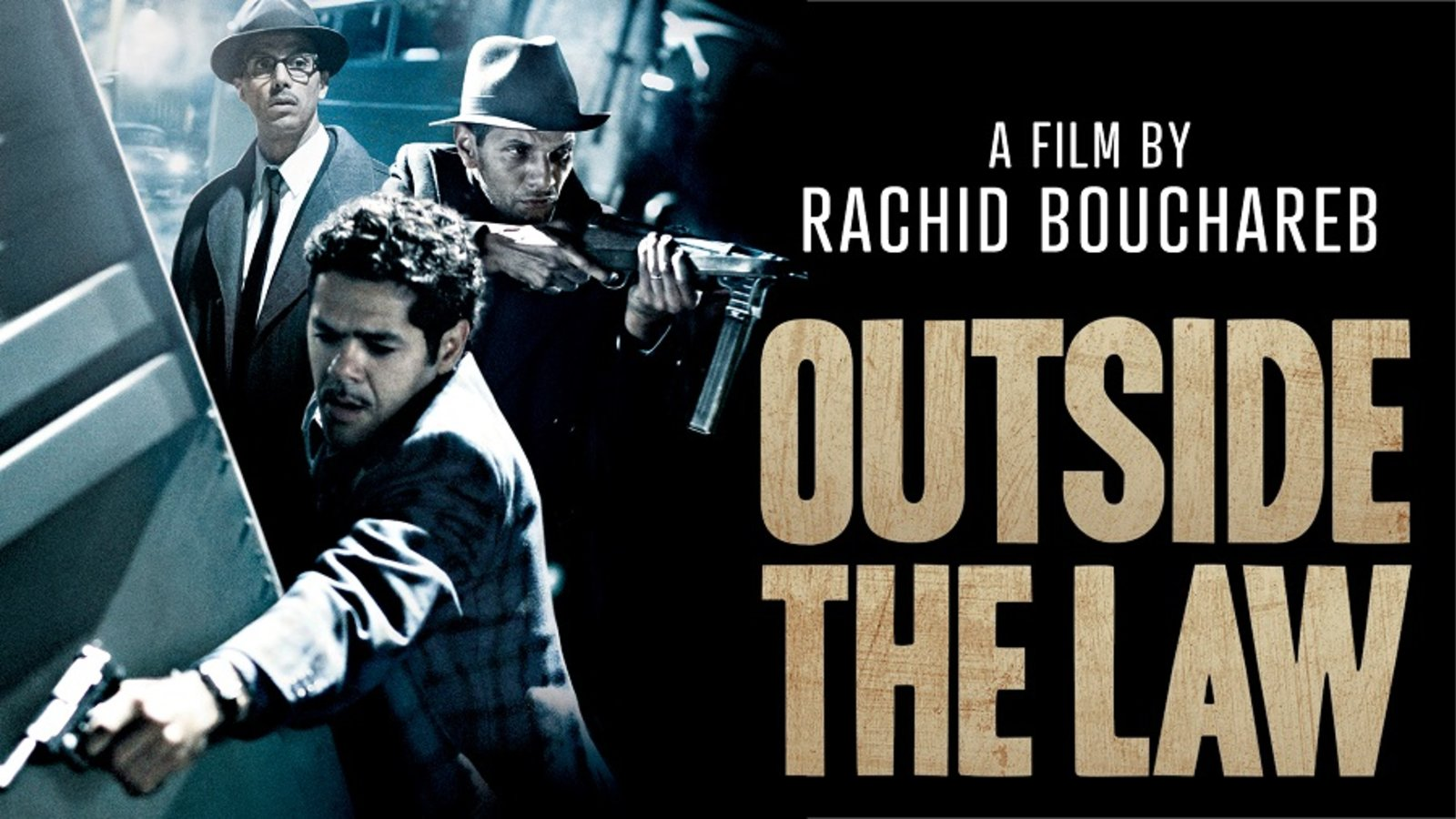 Outside The Law - Hors la loi