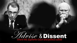 Advise & Dissent - Selecting Supreme Court justices